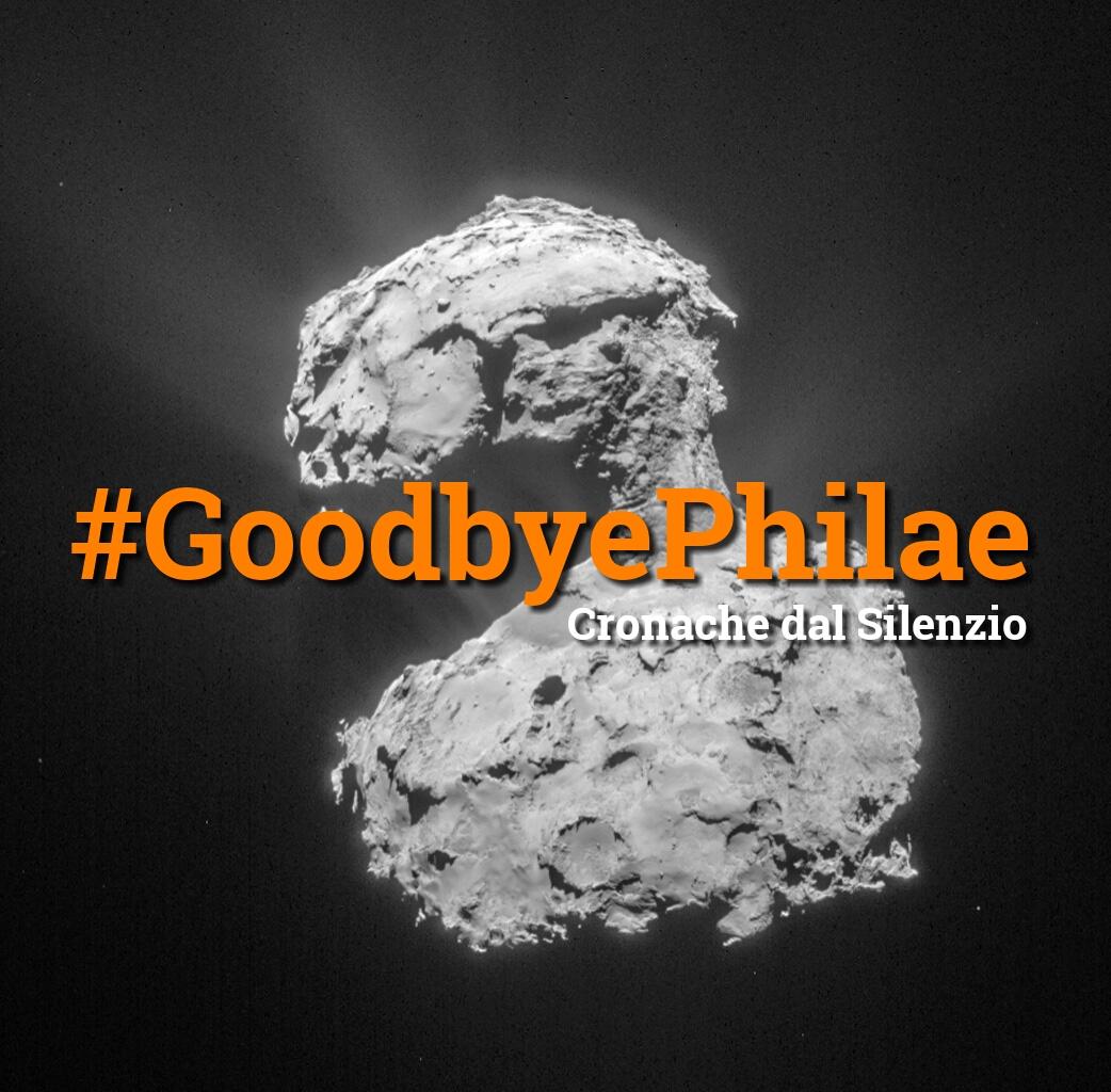 #GoodbyePhilae: Philae è stata abbandonata