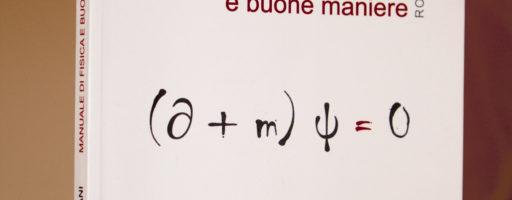 Manuale di Fisica e Buone Maniere: recensione del libro